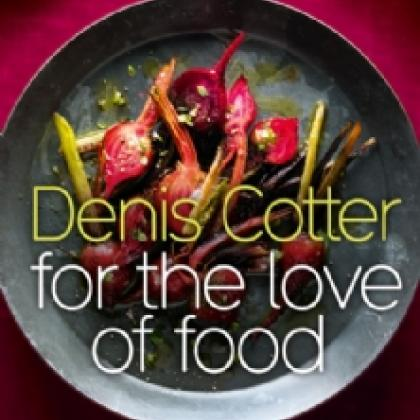 "Denis Cotter ""For the Love of Food"""
