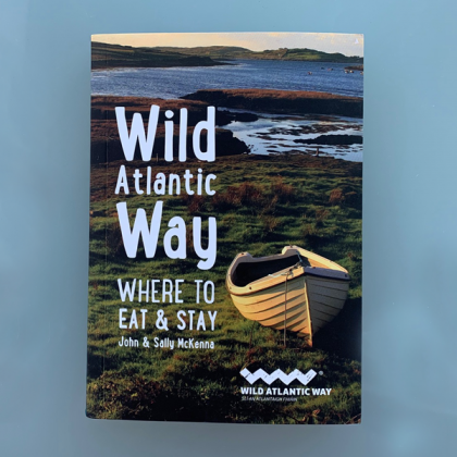Wild Atlantic Way - A Guide to Where to Eat, Where to Stay